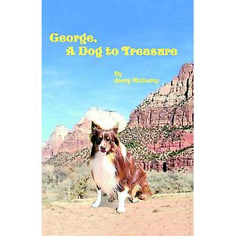George a Dog to Treasure by McCarty & Jerry