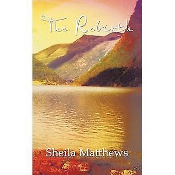 Genfødsel af Matthews & Sheila