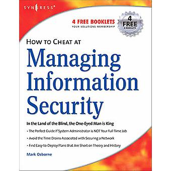 How to Cheat at Managing Information Security by Osborne