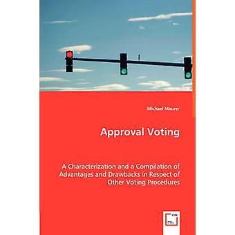 Approval Voting by Maurer & Michael