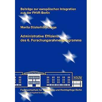 Administrative Effizienz des 6. Forschungsrahmenprogramms by DsterhftLange & Marita