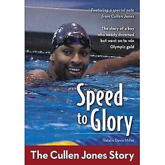 Hastighet till ära: den Cullen Jones Story (Zonderkidz biografi)