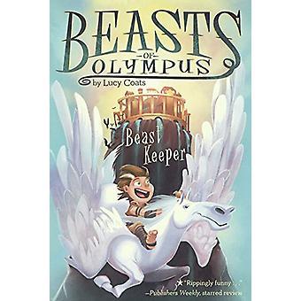 Beast Keeper by Lucy Coats - Brett Bean - 9780606380188 Book