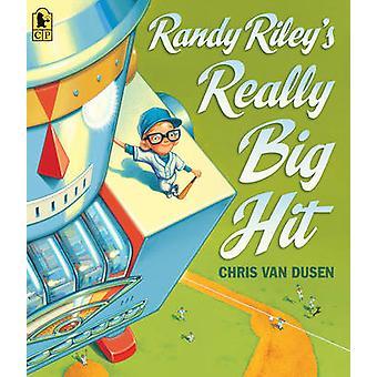 Randy Riley's Really Big Hit by Chris Van Dusen - Chris Van Dusen - 9