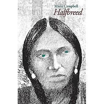 Halfbreed by Maria Campbell - 9780803263116 Book