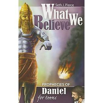 Prophecies of Daniel for Teens by Seth J Pierce - 9780816333936 Book