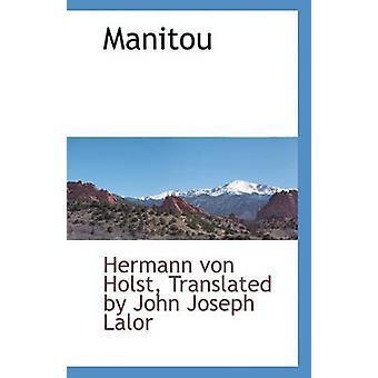 Manitou by Translated By John Jo Hermann Von Holst - 9781140662440 Bo