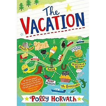 The Vacation by Polly Horvath - 9781250062796 Book