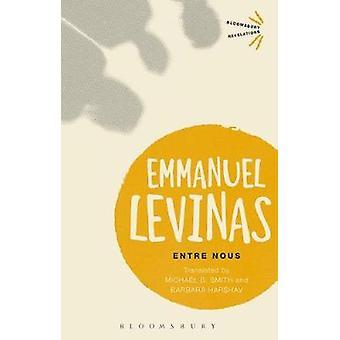 Entre Nous by Emmanuel Levinas - 9781350041639 Book