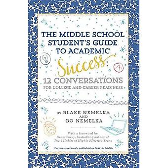 The Middle School Student S Guide to Academic Success - 12 Conversatio