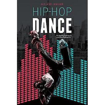 Hip-Hop Dance by Audrey Deangelis - 9781532110283 Book