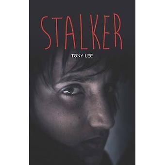 Stalker by Tony Lee - 9781781478134 Book