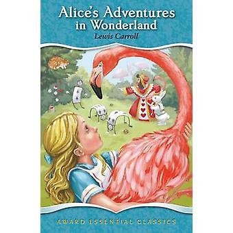 Alice's Adventures in Wonderland by Lewis Carroll - 9781782701842 Book
