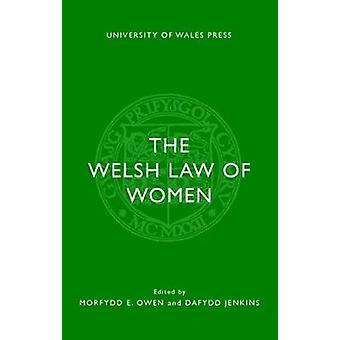 The Welsh Law of Women by Dafydd Jenkins - 9781786831590 Book