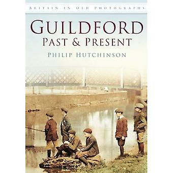 Guildford: Vergangenheit und Gegenwart