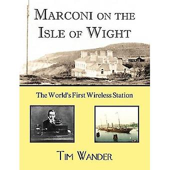 Marconi on the Isle of Wight by Wander & Tim