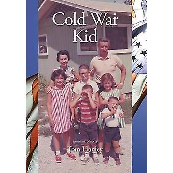 Kalten Krieges Kid von Hanley & Tom
