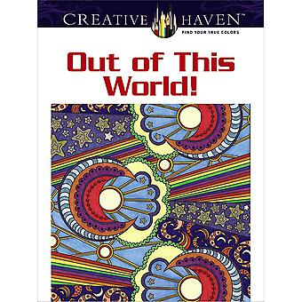 Dover Publications Creative Haven Out Of This World Dov 93156