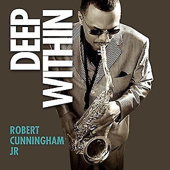 Robert Cunningham - dyb inden for [CD] USA import