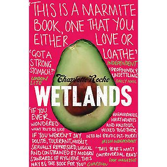 Wetlands by Charlotte Roche - Tim Mohr - 9780007307616 Book