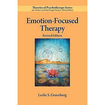 Emotion-fokussierten Therapie durch Leslie S. Greenberg - 9781433826306 Buch