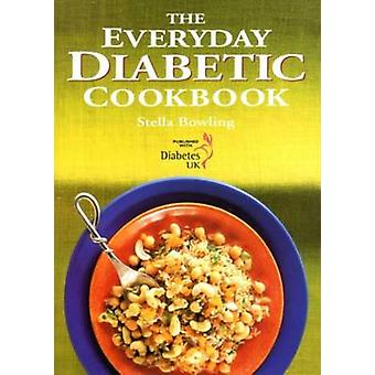 The Everyday Diabetic Cookbook by Stella Bowling - 9781898697251 Book