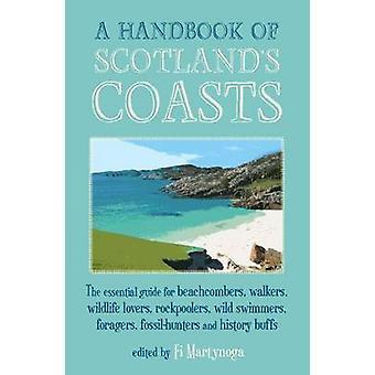 A Handbook of Scotland's Coasts - The Essential Guide for Beachcombers