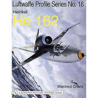 The Luftwaffe Profile Series No.16 by Manfred Griehl - 9780764314308