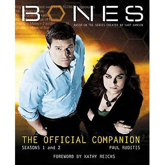 Bones - The Official Companion Seasons 1 and 2 by Paul Ruditis - 97818