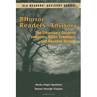 The Horror Readers' Advisory: The Librarian's Guide to Vampires, Killer Tomatoes, and Haunted Houses