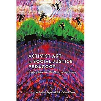 Aktivist Art i Social rättvisa pedagogik: engagera eleverna i glokala frågor genom konst (counterpointsna)