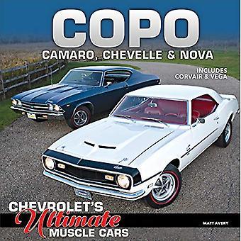 COPO Camaro, Chevelle and Nova