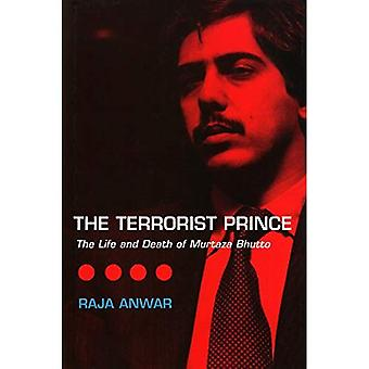 De Terrorist Prins: Life and Death of Murtaza Bhutto