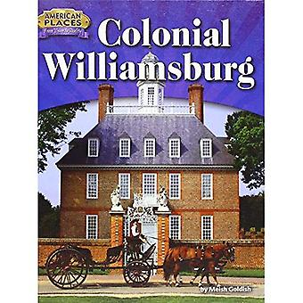 Colonial Williamsburg (American Places: From Vision to Reality)
