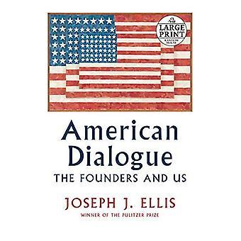 Amerikanska dialog: Grundarna och oss