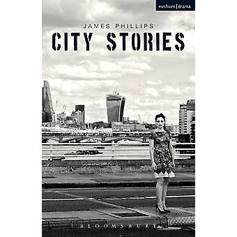 City Stories by James Phillips