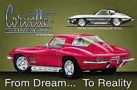 Corvette Stingray Dream to Reality Metal Sign