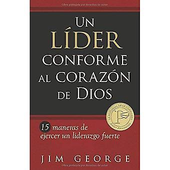 Un lider conforme al corazon de Dios / A Leader After God's Own Heart