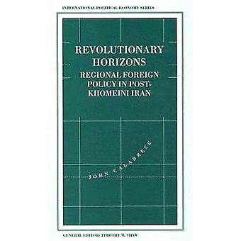 Revolusjonerende horisonter regionale utenrikspolitikk i PostKhomeini Iran av Calabrese & John