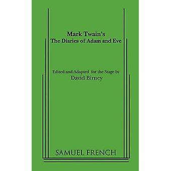De dagboeken van Adam en Eva door Twain & Mark