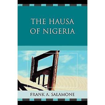 The Hausa of Nigeria by Salamone & Frank