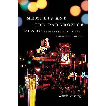 Memphis und das Paradox der Ort Globalisierung in Südamerika durch Rauschen & Wanda