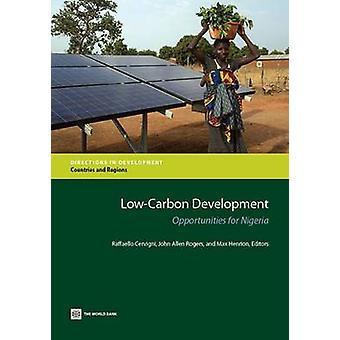 LowCarbon Development Opportunities for Nigeria by Cervigni & Raffaello