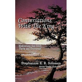 محادثات مع الملك وتأملات دليل الدراسة التي أنشأ تجهيز وتشجيع هاء سليمان & ستيفن ر.