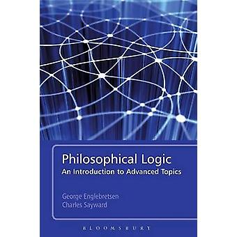Philosophical Logic by Englebretsen & George