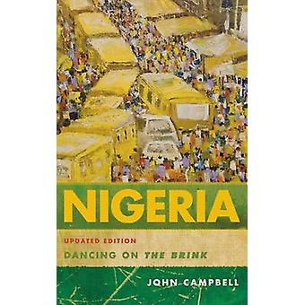 Nigeria Dancing on the Brink by Campbell & John