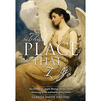 This Place That I Go... by WALTERS & GLENDA SMITH