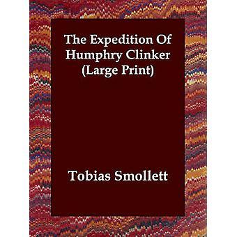 スモレットでハンフリー クリンカー ・ ジョージ ・ トビアスの遠征