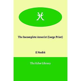Den ufuldstændige Amorist ved Nesbit & Edith