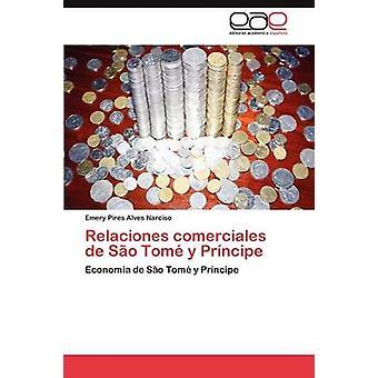 Relaciones comerciales de Sao Tome y Principe by Pires Alves Narciso & Emery